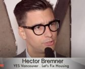 Interview with YES Vancouver mayoral candidate Hector Bremner